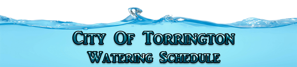 City of Torrington Watering Schedule